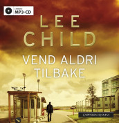 Vend aldri tilbake av Lee Child (Lydbok MP3-CD)