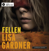 Fellen av Lisa Gardner (Lydbok MP3-CD)
