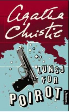 Lunsj for Poirot av Agatha Christie (Ebok)