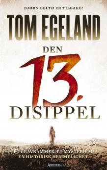 Den 13. disippel av Tom Egeland (Innbundet)