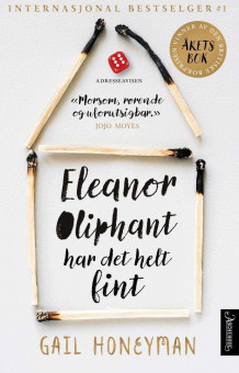 Eleanor Oliphant har det helt fint av Gail Honeyman (Heftet)