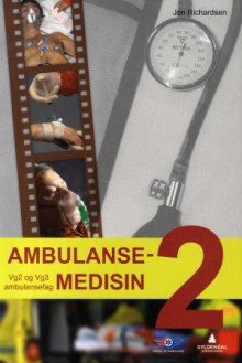 Ambulansemedisin 2 av Jon Richardsen (Heftet)