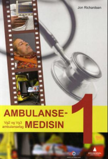 Ambulansemedisin 1 av Jon Richardsen (Heftet)