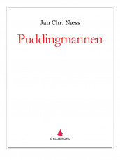 Puddingmannen av Jan Chr. Næss (Ebok)