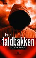 Natthagen av Knut Faldbakken (Innbundet)
