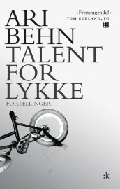 Talent for lykke av Ari Behn (Ebok)