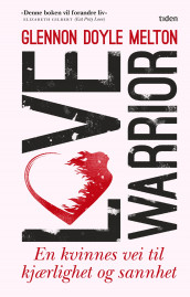 Love warrior av Glennon Doyle Melton (Innbundet)