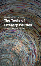 The tools of literary politics av Helge Rønning og Tore Slaatta (Heftet)