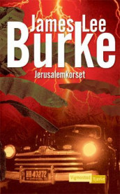 Jerusalemkorset av James Lee Burke (Heftet)