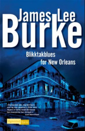 Blikktakblues for New Orleans av James Lee Burke (Innbundet)