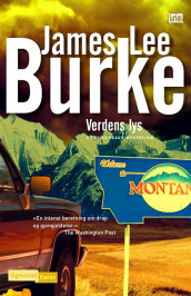 Verdens lys av James Lee Burke (Ebok)