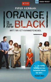 Orange is the new black av Piper Kerman (Heftet)