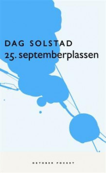 25. septemberplassen av Dag Solstad (Heftet)