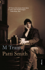 M train av Patti Smith (Ebok)