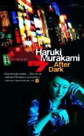 After dark av Haruki Murakami (Heftet)