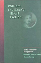William Faulkner's short fiction (Innbundet)