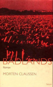 Badlands av Morten Claussen (Innbundet)