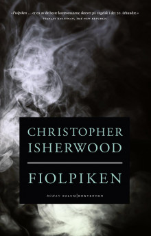 Fiolpiken av Christopher Isherwood (Innbundet)