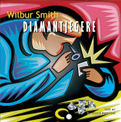 Diamantjegere av Wilbur Smith (Lydbok-CD)