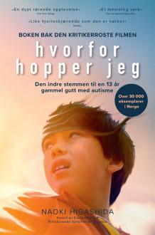 Hvorfor hopper jeg av Naoki Higashida (Innbundet)