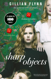 Sharp objects av Gillian Flynn (Heftet)