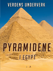 Pyramidene i Egypt av John Williams (Ebok)