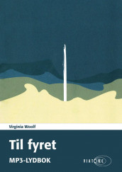 Til fyret av Virginia Woolf (Nedlastbar lydbok)